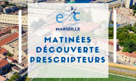 Matinée découverte prescripteurs E2C Marseille